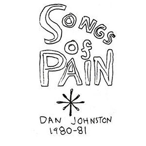 amazon music daniel johnstonのsongs of pain amazon co jp