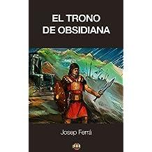 El Trono de Obsidiana (Spanish Edition)