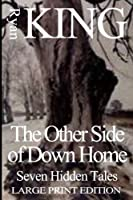 Other Side of Down Home: Seven Hidden Tales