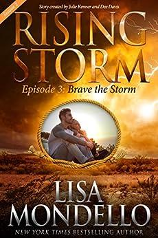 Brave the Storm, Season 2, Episode 3 (Rising Storm) by [Mondello, Lisa]