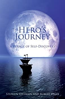 The Hero's Journey: A voyage of self-discovery by [Gilligan, Stephen, Dilts, Robert]