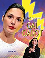 Gal Gadot (A Beacon Biography)