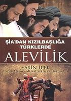 Sia'dan Kizilbasliga Turklerde Alevilik