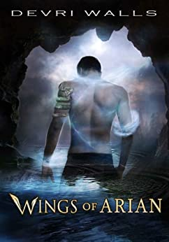 Wings of Arian (Young Adult Fantasy) (The Solus Series Book 1) by [Walls, Devri]