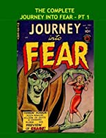 The Complete Journey Into Fear - Pt 1: The Full 21-Issue Series in 7 Volumes - Tantalizing Tales of Terror - Issues #1-3 - All Stories - No Ads [並行輸入品]