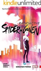 Spider-Gwen Vol. 1: Greater Power (Spider-Gwen (2015-2018)) (English Edition)