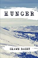 Hunger: A Short Story Collection of Famine, War, and Hunger