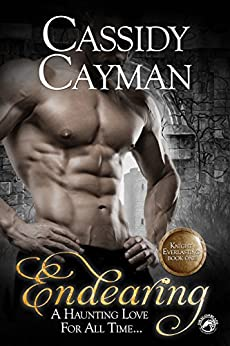 Endearing (Knight Everlasting Book 1) by [Cayman, Cassidy, Publishing, Dragonblade]