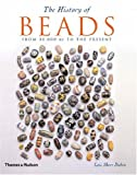 History of Beads: From 30,000BC to the Present