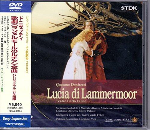 ドニゼッティ:歌劇《ランメルモールのルチア》(伊語版) [DVD]