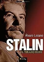 Stalin: (Versión sin solapas) (Historia Incognita)