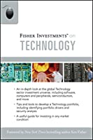 Fisher Investments on Technology (Fisher Investments Press)