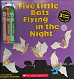 Five Little Bats Flying in the Night