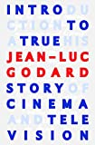Introduction to a True History of Cinema and Tel