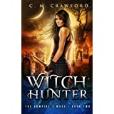 Witch Hunter: An Urban Fantasy Novel: 2