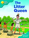Oxford Reading Tree: Stage 9: Storybooks: the Litter Queen