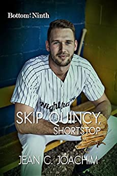 Skip Quincy, Shortstop (Bottom of the Ninth Book 6) by [Joachim, Jean]