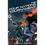 The Four Nations Tournament: The Aegis of Merlin Book 6