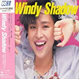 Windy Shadow - 松田聖子