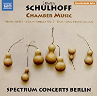 Erwin Schulhoff: Chamber Music by Frank S. Dodge