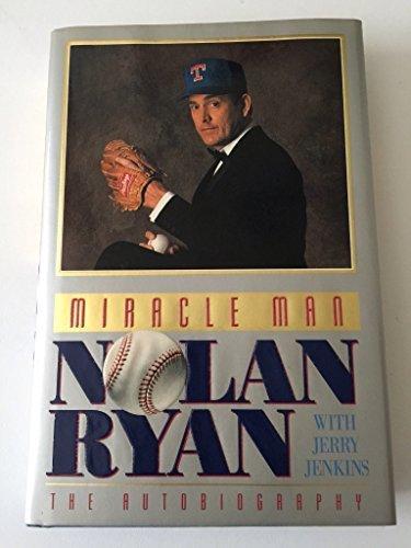Download Miracle Man: Nolan Ryan : The Autobiography 0849909457