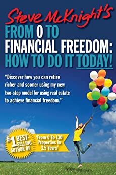From 0 to Financial Freedom: How to Do It Today by [McKnight, Steve]