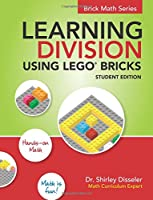 Learning Division Using Lego Bricks: Student Edition