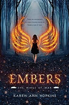 Embers (Wings of War Book 1) by [Hopkins, Karen Ann]