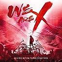 「WE ARE X」オリジナル サウンドトラック
