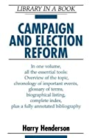 Campaign and Election Reform (LIBRARY IN A BOOK)