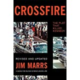 Crossfire: The Plot That Killed Kennedy