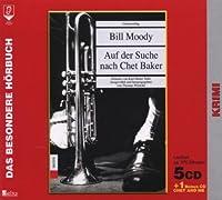 Auf der Suche nach Chet Baker. 5 CDs