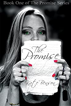 The Promise (The Promise Series Book 1) by [Benson, Kate]