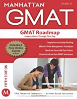 The GMAT Roadmap (Strategy Guide 0)