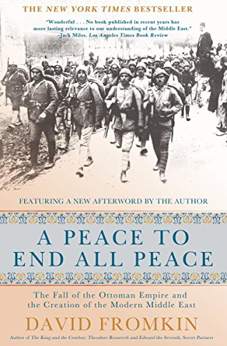 A Peace to End All Peace: The ...