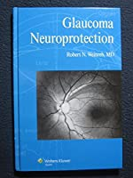 Neuroprotection in Glaucoma