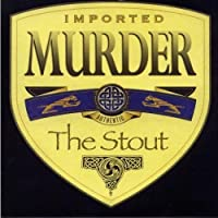 Murder The Stout【CD】 [並行輸入品]
