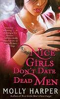 Nice Girls Don't Date Dead Men (Half-Moon Hollow Series)
