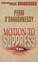Motion to Suppress: Library Edition