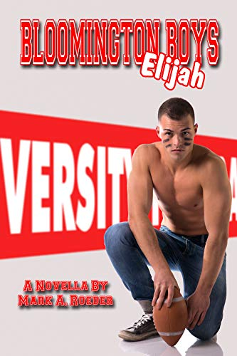Bloomington Boys: Elijah (English Edition)