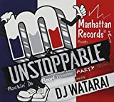 UNSTOPPABLE-Rockin'Da Floor!Primetime Party Mix-mixed by DJ WATARAI