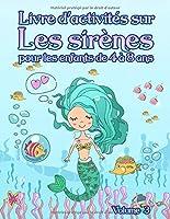 Livre d'activités sur les sirènes : pour les enfants de 4 à 8 ans - Volume 3