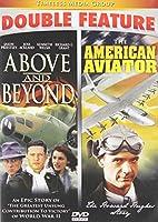 ABOVE & BEYOND & AMERICAN AVIATOR