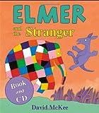 Elmer and the Stranger (book & CD)