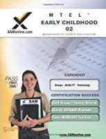 MTEL Early Childhood 02: Teacher Certification Exam (XAM MTEL)