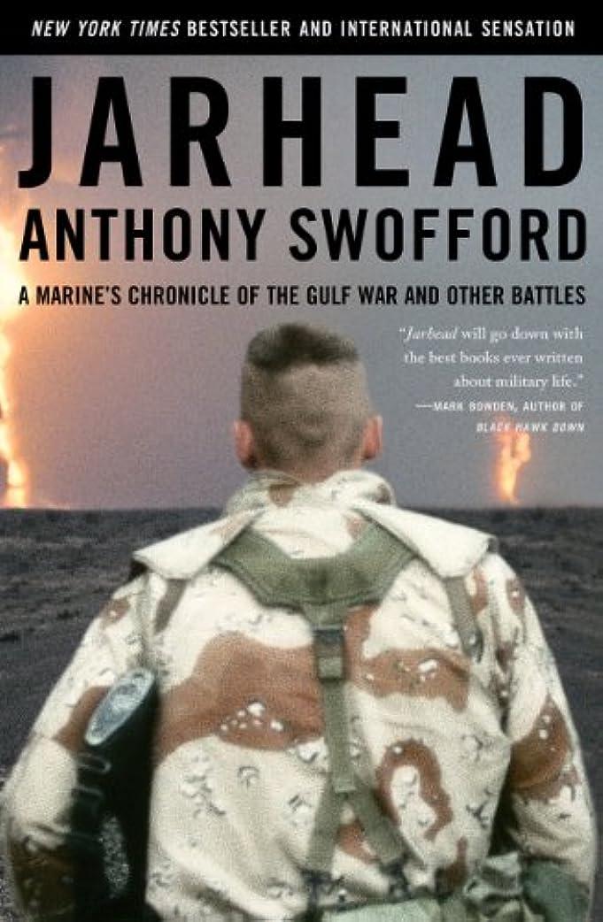 しないでください流行チキンJarhead: A Marine's Chronicle of the Gulf War and Other Battles (English Edition)