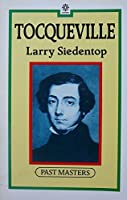 Tocqueville (Past Masters)