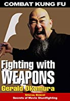 Combat Kung Fu Fighting with Weapons DVD Okamura