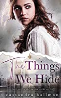 The Things We Hide: A Friends to Lovers Young Adult Romance (Pushed Aside)
