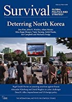 Survival: Global Politics and Strategy (February-March 2020): Deterring North Korea